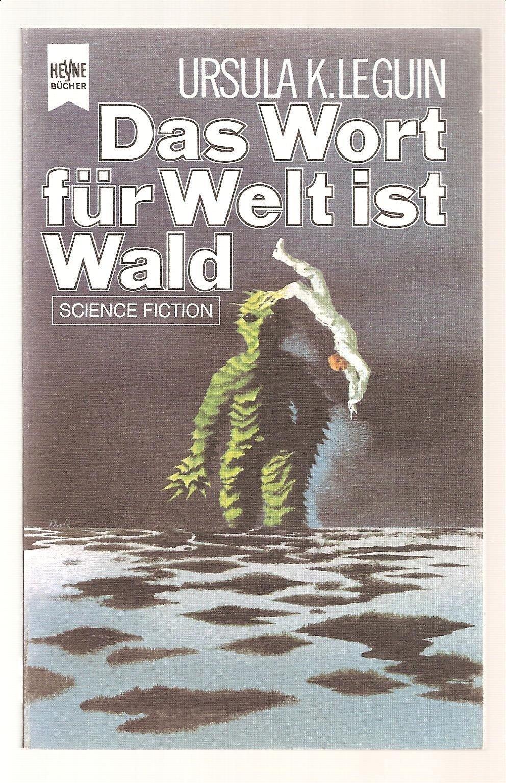 Ursula K. Le Guin - Das Wort für Welt ist Wald