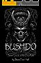 Bushido: Seven Virtues of the True Path