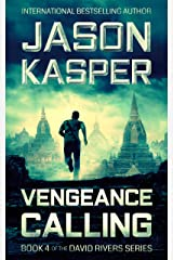 Vengeance Calling: An Action Thriller Novel (David Rivers Book 4) Kindle Edition