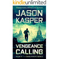 Vengeance Calling: An Action Thriller Novel (David Rivers Book 4)