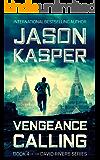 Vengeance Calling: An Action Thriller Novel (David Rivers Book 4) (The David Rivers Series)