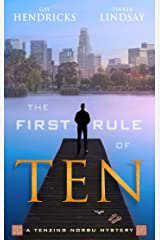 The First Rule of Ten: A Tenzing Norbu Mystery (Tenzing Norbu, Dharma Detective)