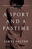 A Sport and a Pastime: A Novel: Open Road