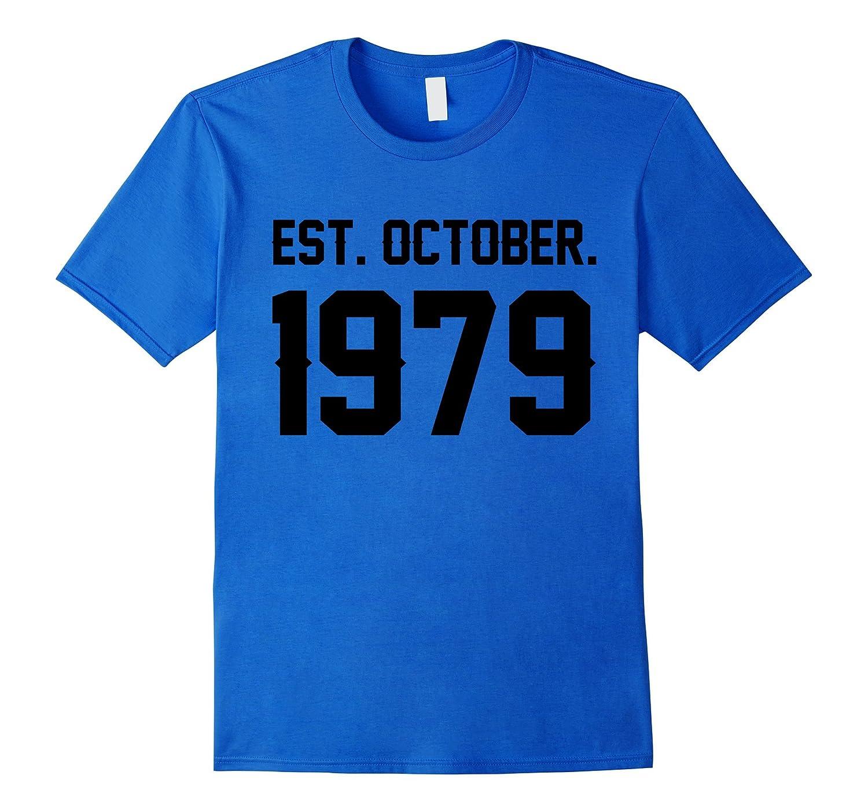 Happy 1979 My 38 th Birthday Gift Ideas Tshirt For Lover-FL