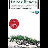 La resiliencia (Plataforma Actual)