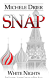 SNAP: White Nights: Book Seven of the Kandesky Vampire Chronicles