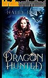 Dragon Hunted (The Dragon of 23rd Street Book 2)