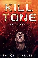 THE Z SEASON: KILL TONE Kindle Edition