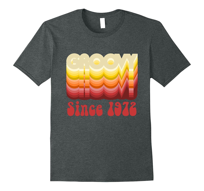 Groovy Since 1972 Birthday T-shirt-T-Shirt