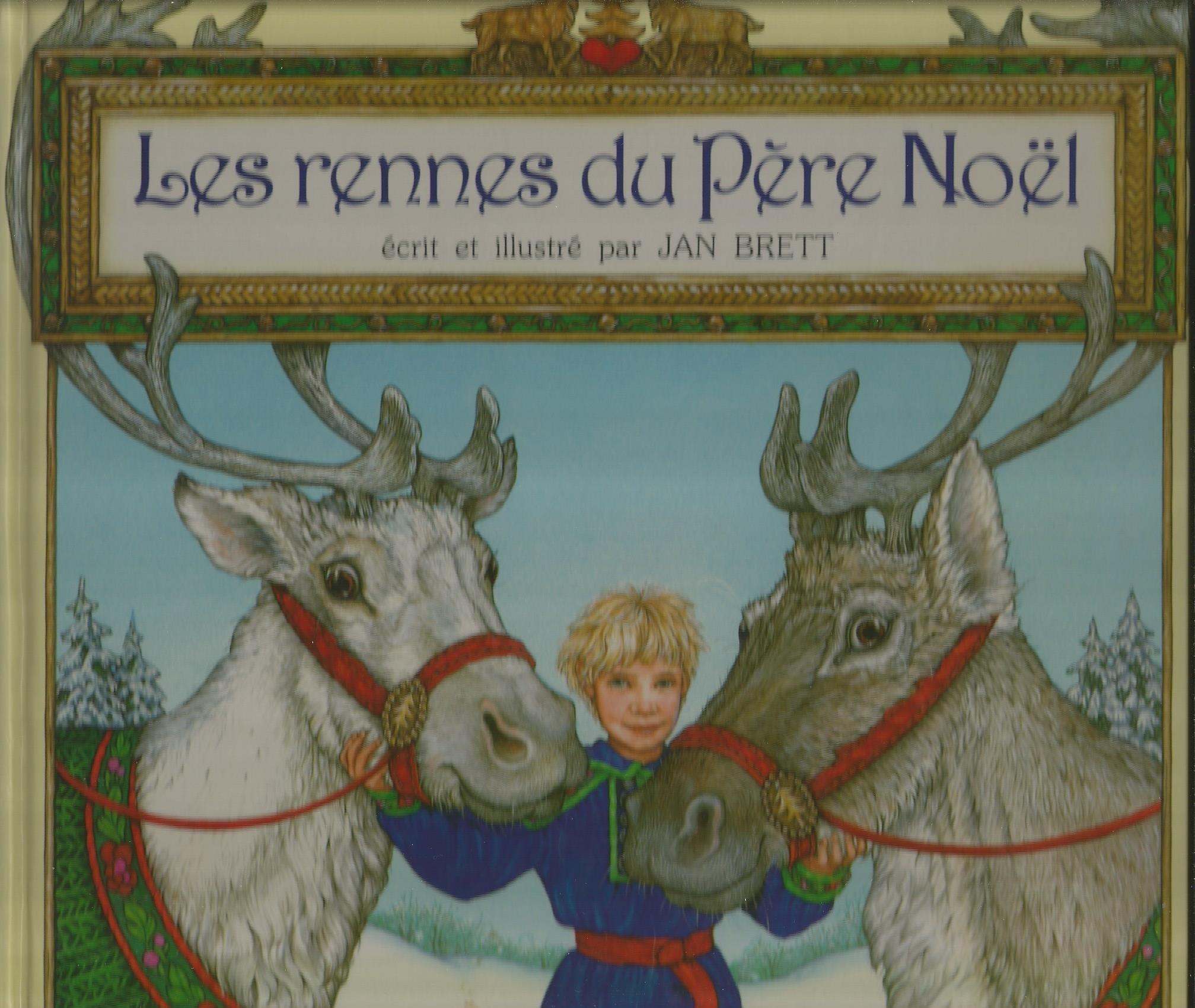 Reine Du Pere Noel LES RENNES DU PERE NOEL Jan Brett: 9782719215319: Amazon.com: Books