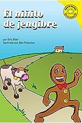El ninito de jengibre (Read-it! Readers en Español: Cuentos folclóricos) (Spanish Edition) Kindle Edition