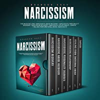 Narcissism: Narcissistic Abuse Recovery, Personality Disorder, Narcissism Recovery, Narcissistic Relationship, Empath & Healing from Emotional Abuse. (Narcissist and Codependency)