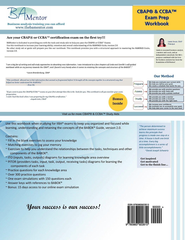 Cbap ccba workbook a comprehensive manual to help you learn the cbap ccba workbook a comprehensive manual to help you learn the babok and pass iiba certifications linda erzah camille spruill kelemen erzah xflitez Gallery