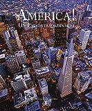 America! Un paese straordinario. Ediz. a colori