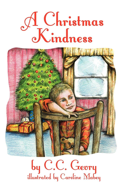 Read Online A Christmas Kindness PDF