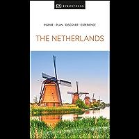 DK Eyewitness The Netherlands (Travel Guide)