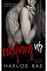 Redefining Us: A Reclusive Novel
