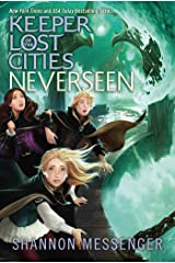 Neverseen (Keeper of the Lost Cities Book 4) Kindle Edition