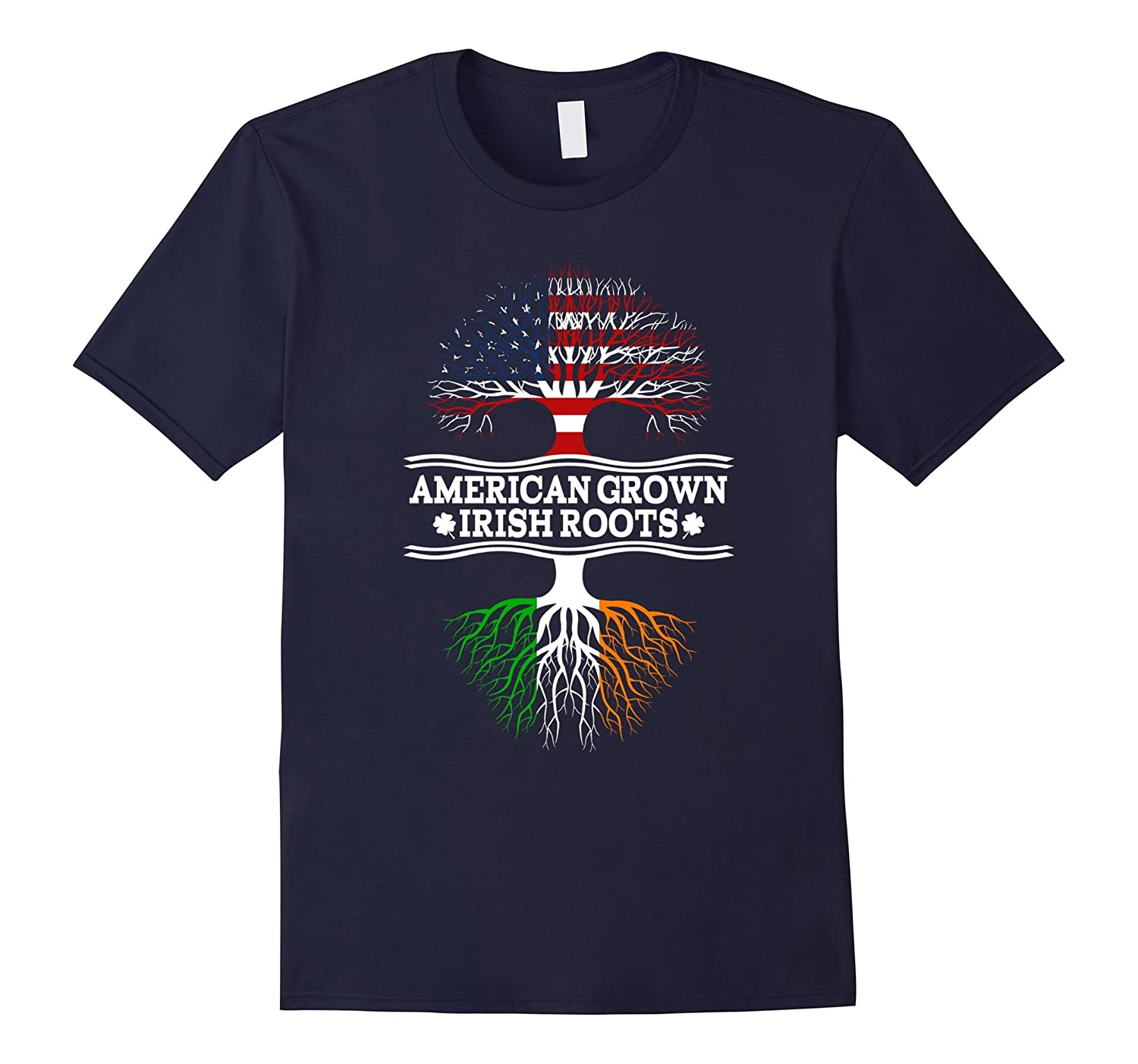 American Grown With Irish Roots Awesome T-Shirt Ireland-CL