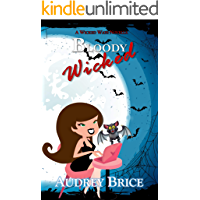 Bloody Wicked (Wicked Ways Book 4)