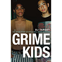 Grime Kids: The Inside Story of the Global Grime Takeover book cover