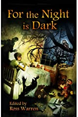 For the Night is Dark Paperback