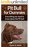 Pit Bull for Dummies: Everything you need to know about the Pit bull