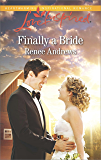 Finally a Bride (Willow's Haven)