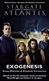 STARGATE ATLANTIS: Exogenesis (English Edition)
