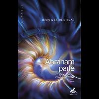 Abraham parle, Tome I: Un nouveau commencement