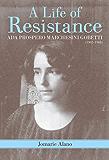 A Life of Resistance: Ada Prospero Marchesini Gobetti (1902-1968)