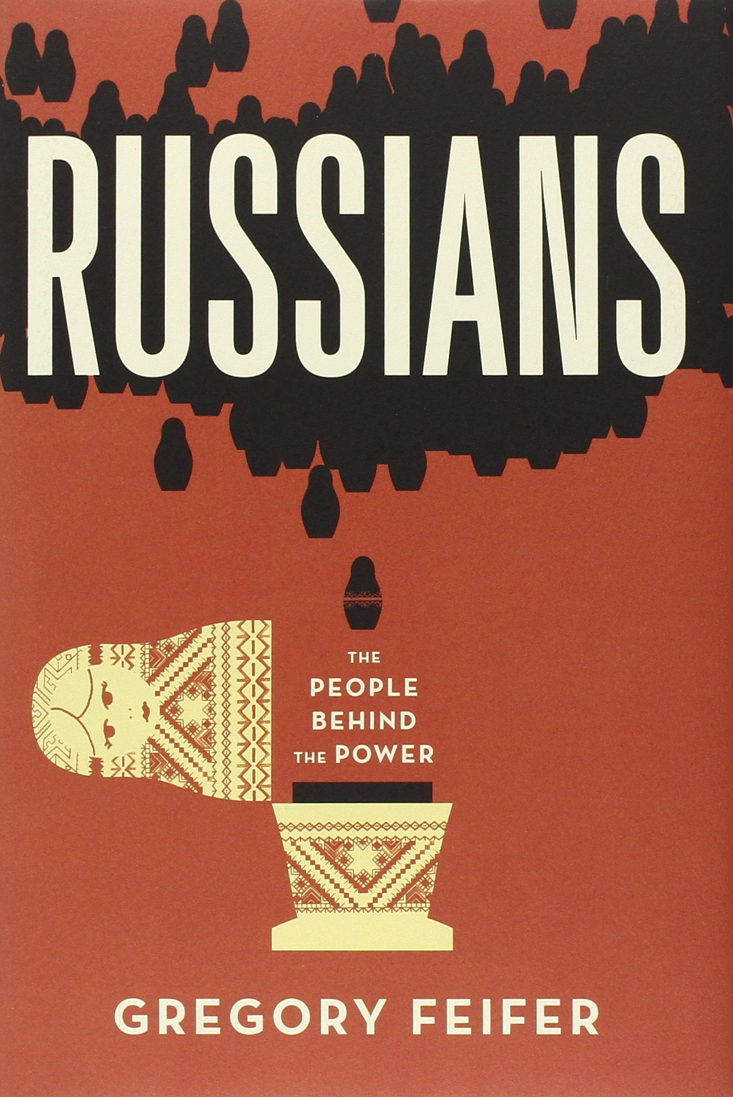 Russians: The People behind the Power ebook