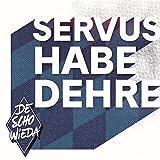 Servus Habedehre