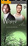 Where We Are (Saint Lakes #4): An M/M Vampire Romance