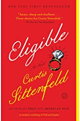 Eligible: A modern retelling of Pride and Prejudice (Austen Project Book 4) Kindle Edition