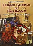 Histoire générale du pays basque, tome 1