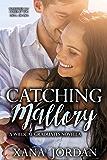 Catching Mallory: Wildcat Graduates Novella 1