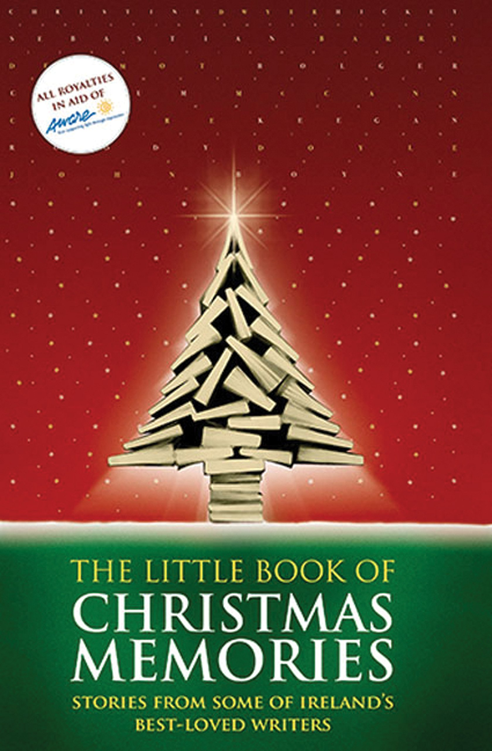 The Little Book Of Christmas Memories  Stories From Some Of Ireland's Best Loved Writers