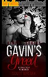 Gavin's Greed: A Bad Boy Romance (Sinful Series Book 3)