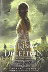The Kiss of Deception: The Remnant Chronicles, Book One Hardcover