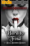 Hard to Find (Hell Hounds Harem Book 4)