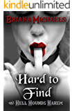 Hard to Find (Hell Hounds Harem Book 4)