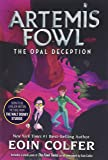Opal Deception (Artemis Fowl, Book 4)