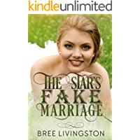 The Star's Fake Marriage: A Clean Fake Relationship Romance Book Two