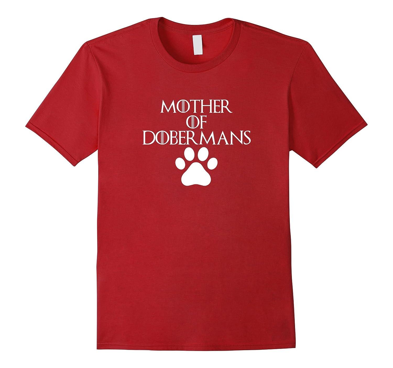 Mother of Dobermans | Cute Dog & Puppy Lover T-Shirt & Gift-Art