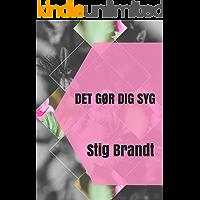 Det gør dig syg (Danish Edition)