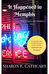 It Happened in Memphis (Pocketful of Stories Book 7) Kindle Edition