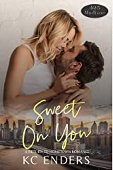 Sweet on You (425 Madison Avenue Book 13) Kindle Edition