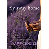 Fly Away Home (Pigeon Grove Series Book 1)