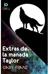 Extras de la manada Taylor Edición Kindle